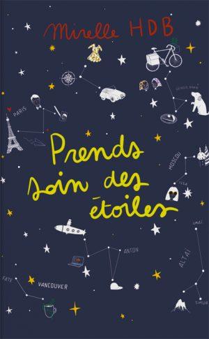 Roman Prends soin des étoiles - Mirelle HDB